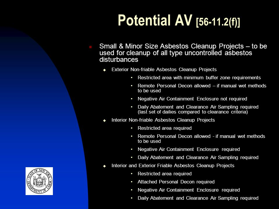 Potential AV [56-11.2(f)] Small & Minor Size Asbestos Cleanup Projects – to be used for cleanup of all type uncontrolled asbestos disturbances.